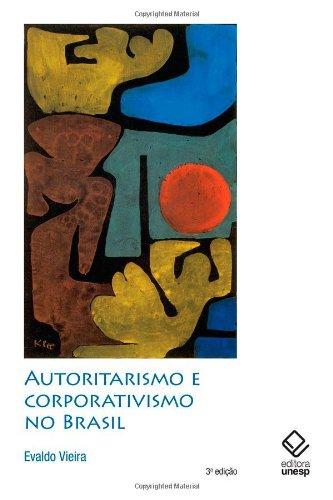 Autoritarismo e Corporativismo no Brasil, livro de Evaldo Vieira
