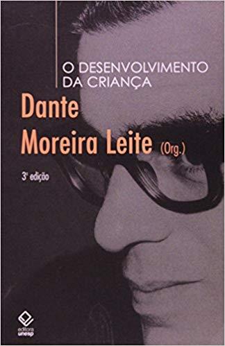 O Desenvolvimento da Criança, livro de Dante Moreira Leite (Org.)