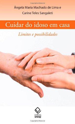 Cuidar do idoso em casa, livro de Lima, Ângela Maria M. de e Sangaleti, Carine Teles