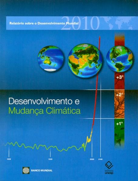Desenvolvimento e mudança climática - Relatório sobre o desenvolvimento mundial, livro de Editora Unesp