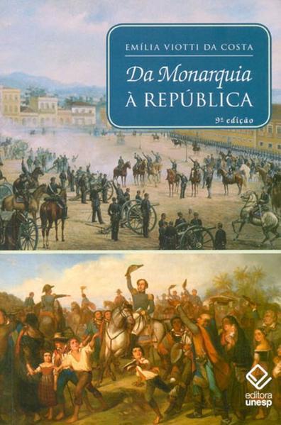 Da Monarquia À República, livro de Emilia Viotti Da Costa