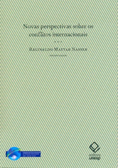 Novas perspectivas sobre os conflitos internacionais, livro de Reginaldo Mattar Nasser (Org.)