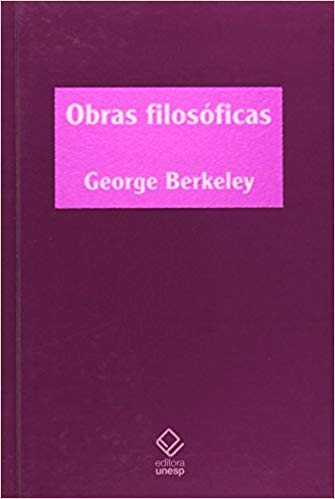 Obras Filosóficas - George Berkeley, livro de George Berkeley