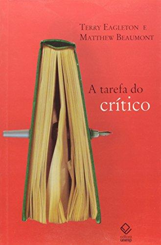 A tarefa do crítico, livro de Terry Eagleton, Matthew Beaumont