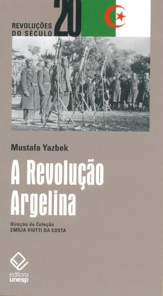 A Revolução Argelina, livro de Mustafa Yazbek