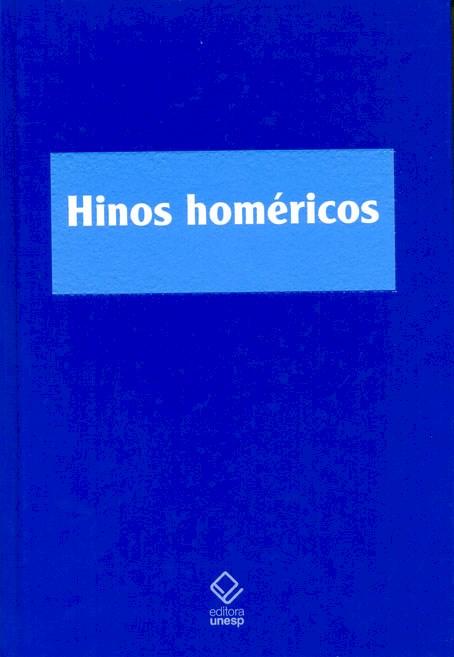 Hinos Homéricos - tradução, notas e estudo, livro de Wilson A. Ribeiro Jr.