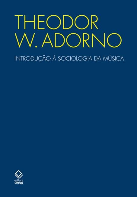 Introdução à sociologia da música, livro de Theodor W. Adorno