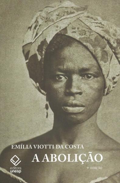 A Abolição, livro de Emilia Viotti da Costa