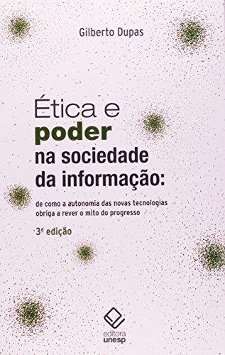 Ética e Poder na Sociedade da Informação, livro de Gilberto Dupas