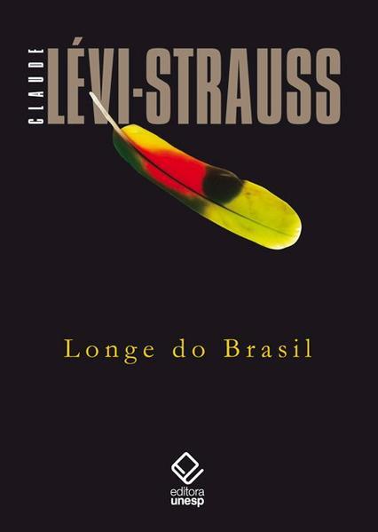 Longe do Brasil, livro de Claude Lévi-Strauss