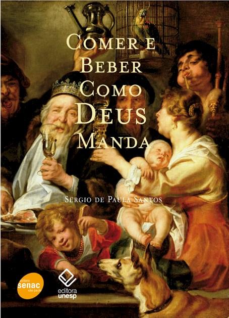 Comer como Deus manda, livro de Sergio de Paula Santos