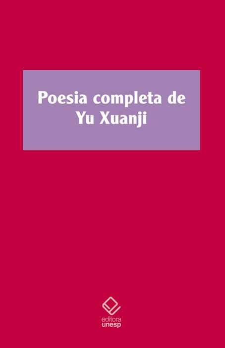 Poesia completa de Yu Xuanji - Vol. 1, livro de Yu Xuanji