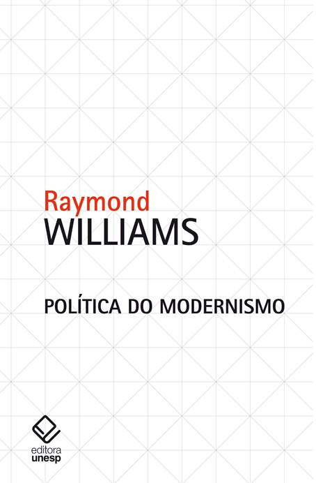 Política do modernismo, livro de Raymond Williams