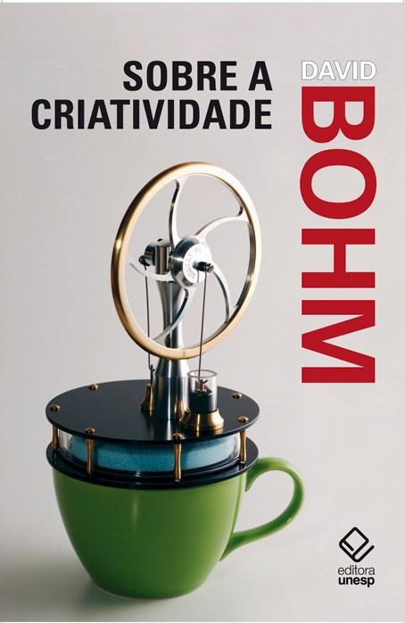 Sobre a criatividade, livro de David Bohm