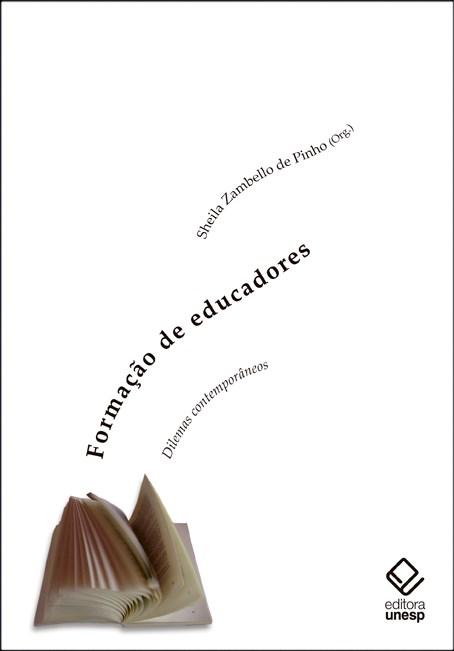Formação de educadores - Dilemas contemporâneos, livro de Sheila Zambello de Pinho