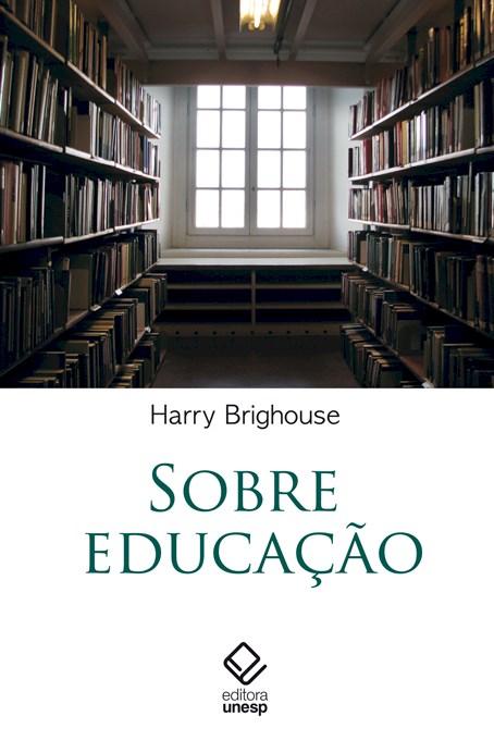 Sobre educação, livro de Harry Brighouse