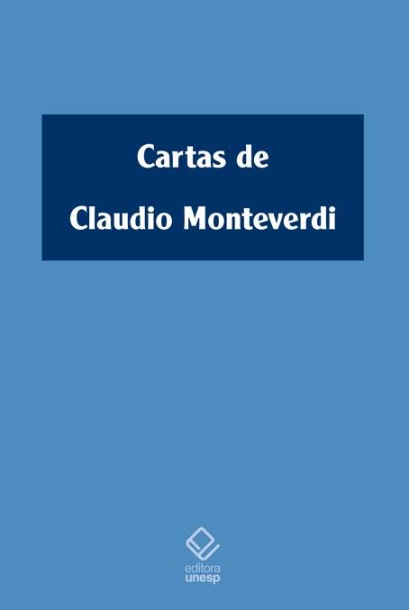 Cartas de Claudio Monteverdi, livro de Claudio Monteverdi