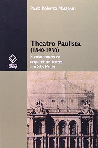 Theatro Paulista - 1840-1930, livro de UNESP
