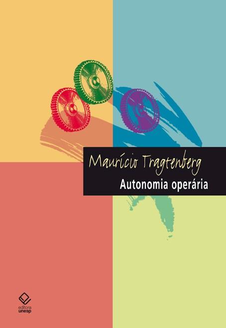 Autonomia operária, livro de Maurício Tragtenberg