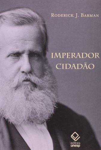 Imperador Cidadão, livro de Roderick J. Barman