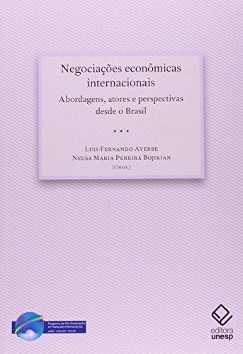 Negociações econômicas internacionais, livro de Ayerbe, Luis Fernando (Organizador) e Bojikian, Neusa Maria Pereira
