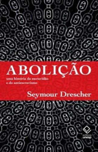 Abolição, livro de Seymour Drescher