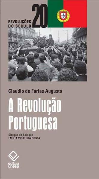 A Revolução Portuguesa, livro de Claudio de Farias Augusto