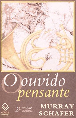 O Ouvido Pensante, livro de R. Murray Schafer