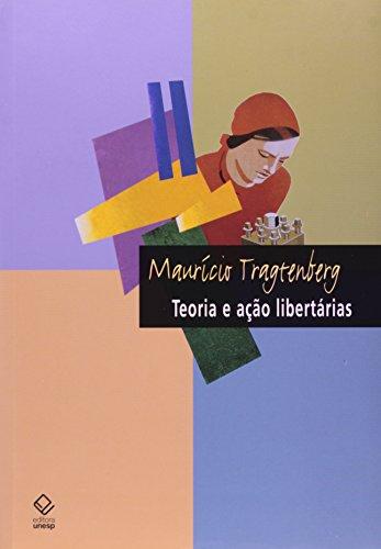 Teoria e ação libertárias, livro de Maurício Tragtenberg