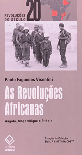 Revoluções Africanas, As, livro de Paulo Fagundes Visentini