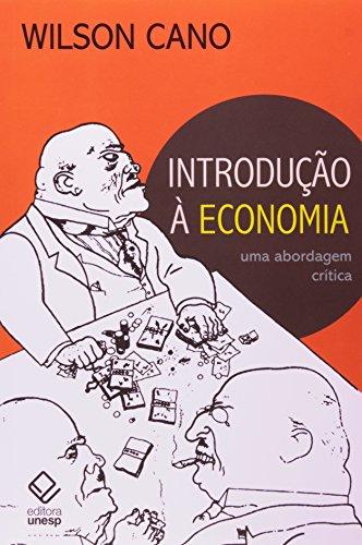 Introdução à Economia - Uma abordagem crítica, livro de Wilson Cano