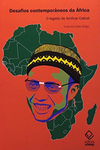Desafios contemporâneos da África - O legado de Amílcar Cabral, livro de Carlos Lopes