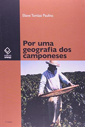 Por uma geografia dos camponeses, livro de Paulino, Eliane Tomiasi