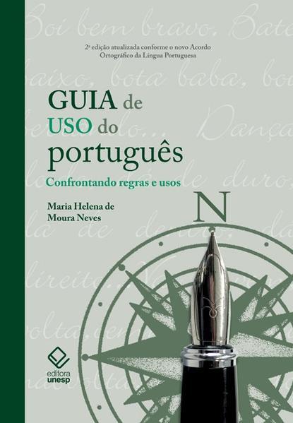 Guia de Uso do Português, livro de Maria Helena de Moura