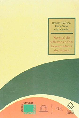 Manual de reflexões sobre práticas de leitura, livro de Gilda Carvalho, Daniela B. Versiani, Eliana Yunes