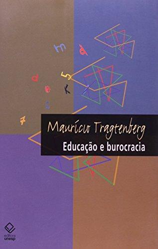Educação e Burocracia, livro de Maurício Tragtenberg