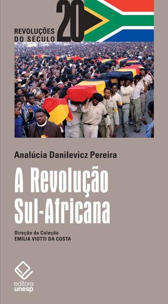 Revolução Sul-Africana, A, livro de Analicia Danilevicz Pereira