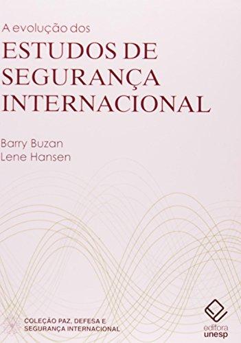 Evolução dos estudos de Segurança Internacional, livro de Buzan , Barry e Hansen , Lene