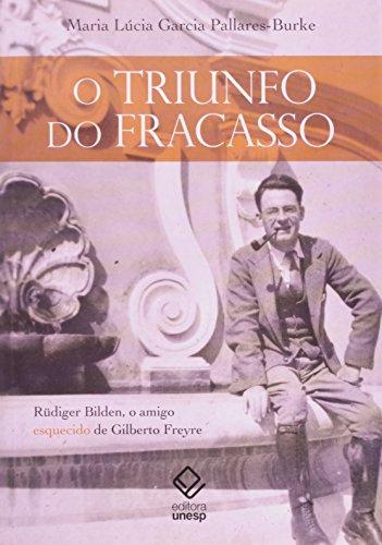 Triunfo do Fracasso, O, livro de Maria Lúcia Garcia Pallares-Burke