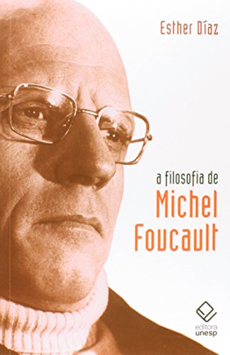 A Filosofia de Michel Foucault, livro de Esther Dias