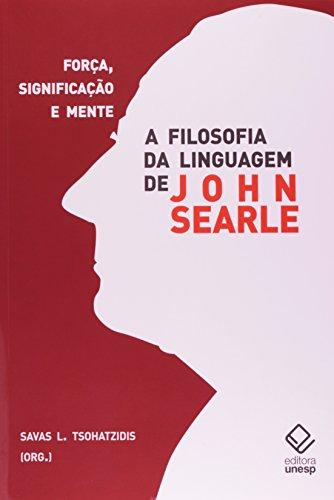 A Filosofia da linguagem de John Searle, livro de Savas L. Tsohatzidis