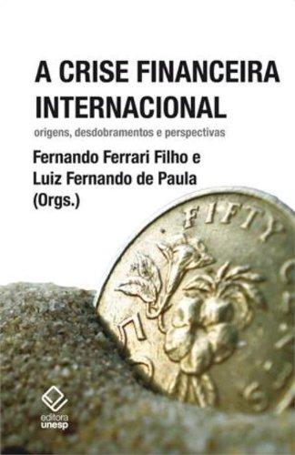 Crise financeira internacional, A, livro de Ferrari Filho, Fernando (Organizador) e Paula, Luiz Fernando de