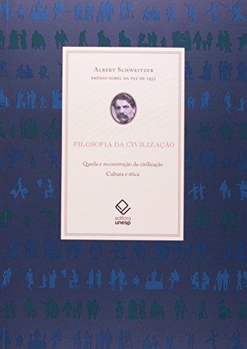 Filosofia da Civilização, livro de Albert Schweitzer