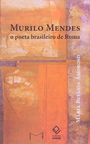Murilo Mendes, livro de Amoroso , Maria Betânia