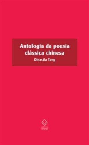 Antologia da poesia clássica chinesa - Dinastia Tang, livro de Vários