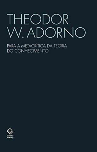 Para a metacrítica da teoria do conhecimento, livro de Theodor W. Adorno