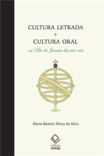 Cultura Letrada e Cultura Oral no Rio de Janeiro dos Vice Reis, livro de Maria Beatriz Nizza da Silva