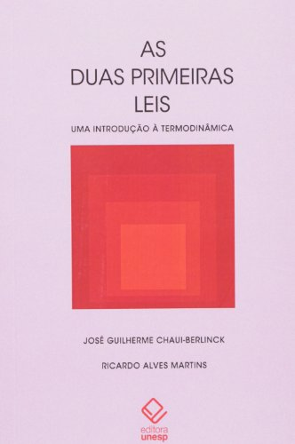 Duas primeiras leis, As, livro de Chaui-Berlinck , José Guilherme e Martins , Ricardo Alves