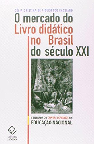Mercado do livro didático no Brasil do século XXI, livro de Cassiano , Célia Cristina de Figueiredo