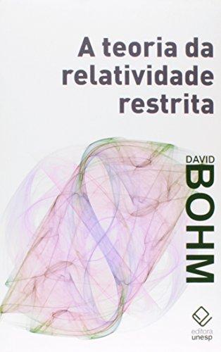 A teoria da relatividade restrita, livro de David Bohm